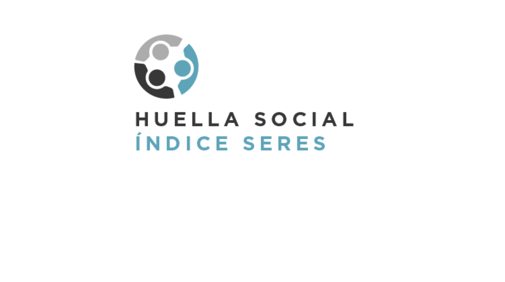 Índice SERES de la Huella Social©, un modelo de medición del impacto social, capaz de conectar los proyectos económicos con los retos sociales