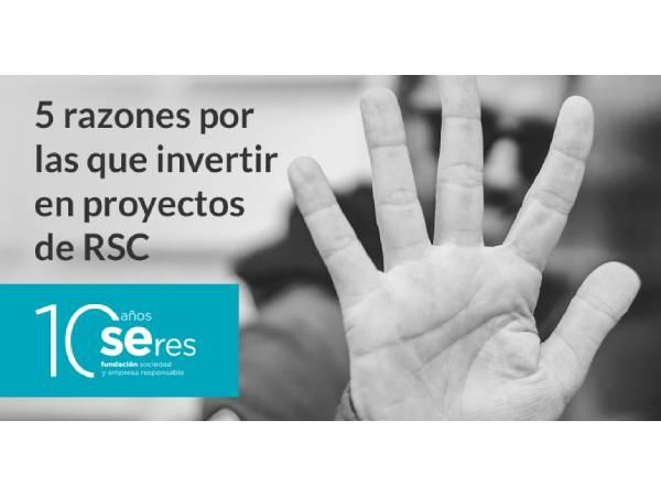 M¿Por qué debemos invertir en RSC?