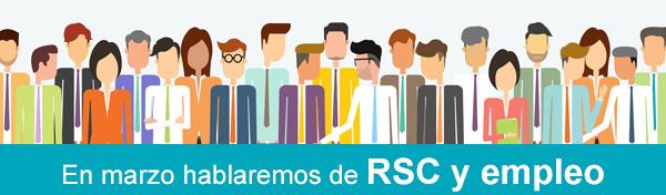 En marzo hablamos de RSE y empleo