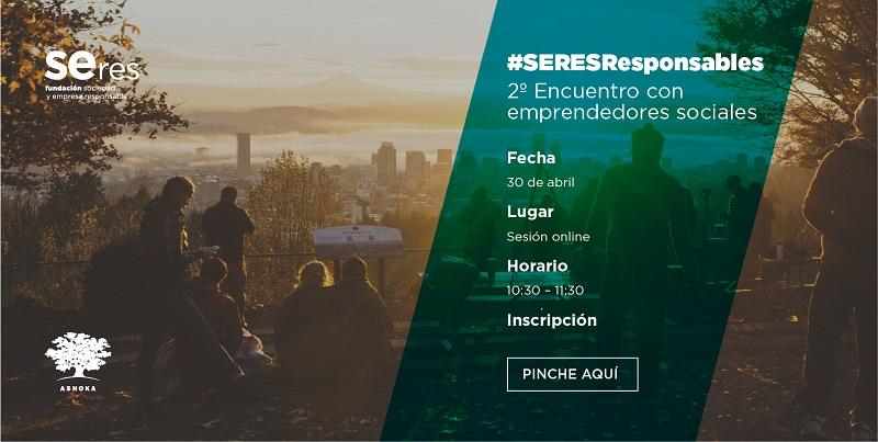 #SERESResponsables, 2º encuentro con emprendedores sociales